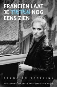 francien-laat-je-tieten-nog-eens-zien-francien-regelink-boek-cover-9789021561813